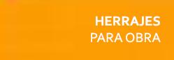 HERRAJES PARA OBRAS